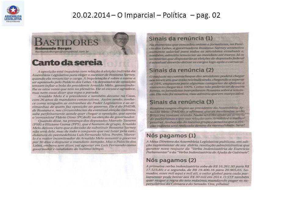 20.02.2014 – O Imparcial – Política – pag. 02
