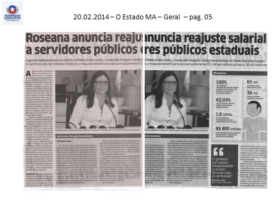 20.02.2014 – O Estado MA – Geral – pag. 05