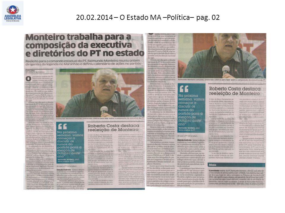 20.02.2014 – O Estado MA –Política– pag. 02