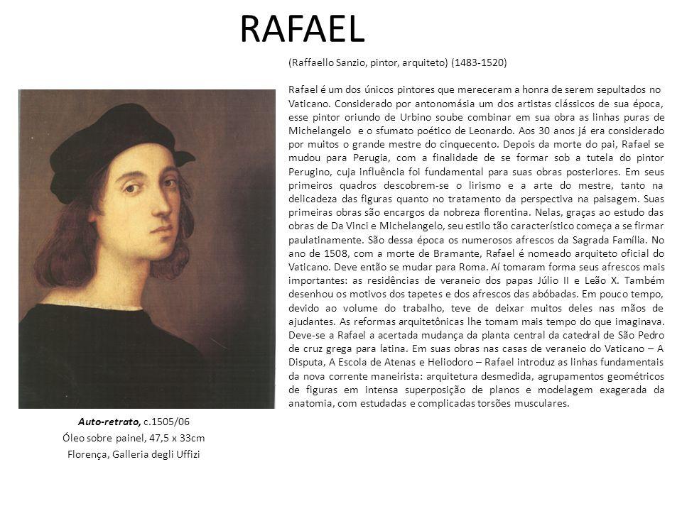 RAFAEL Auto-retrato, c.1505/06 Óleo sobre painel, 47,5 x 33cm Florença, Galleria degli Uffizi (Raffaello Sanzio, pintor, arquiteto) (1483-1520) Rafael