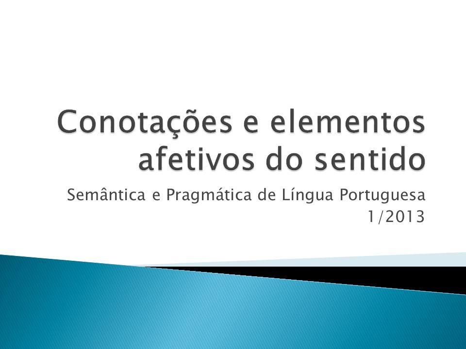 Semântica e Pragmática de Língua Portuguesa 1/2013