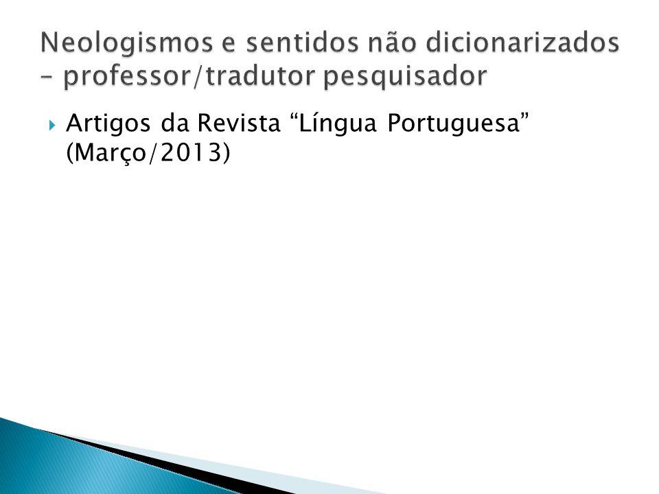 Artigos da Revista Língua Portuguesa (Março/2013)