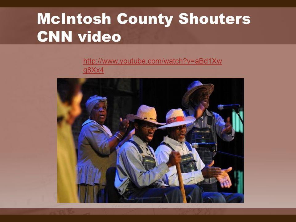 http://www.youtube.com/watch?v=aBd1Xw q8Xx4 McIntosh County Shouters CNN video