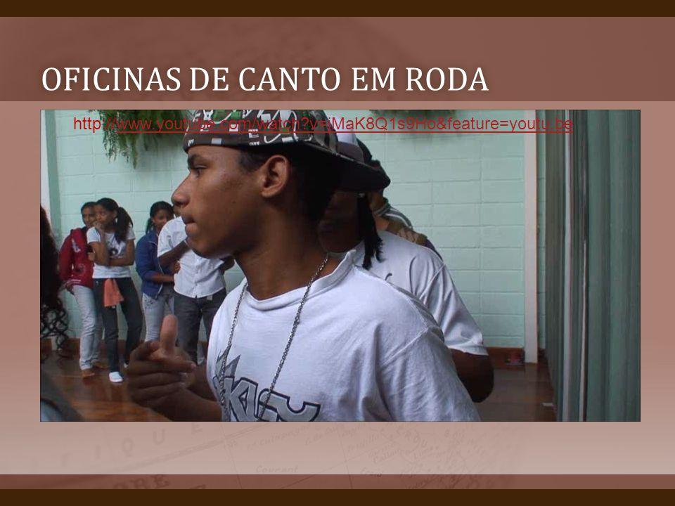 OFICINAS DE CANTO EM RODAOFICINAS DE CANTO EM RODA Oficinas canto em roda http://www.youtube.com/watch?v=jMaK8Q1s9Ho&feature=youtu.bewww.youtube.com/w