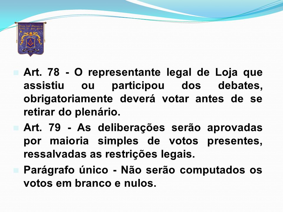 n SEÇÃO lII - DAS VOTAÇÕES n Art.