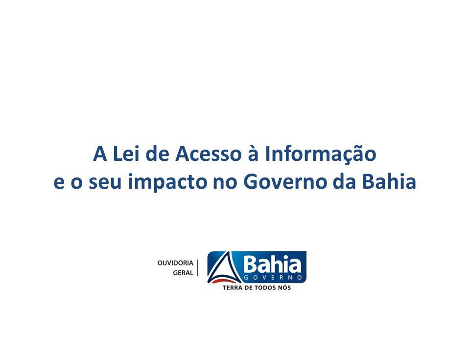 A Lei de Acesso à Informação e o seu impacto no Governo da Bahia