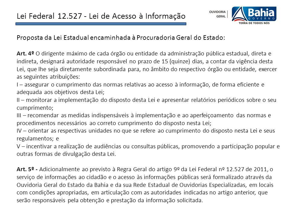Proposta da Lei Estadual encaminhada à Procuradoria Geral do Estado: Art.