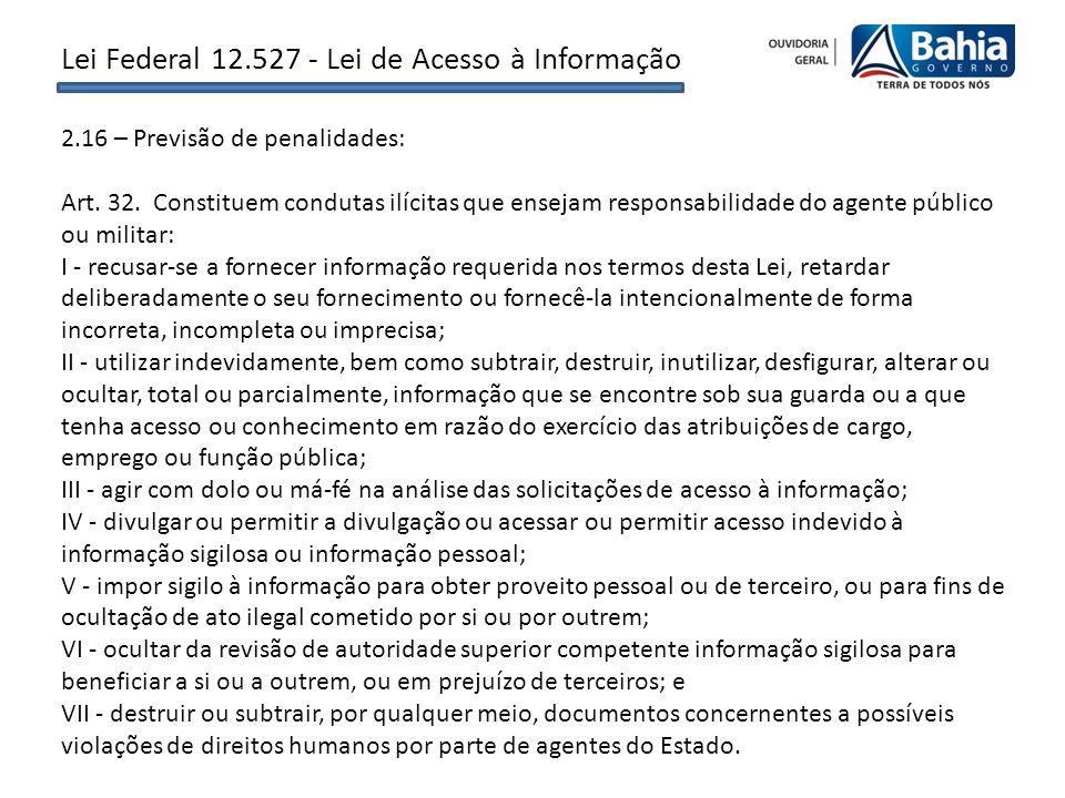 2.16 – Previsão de penalidades: Art. 32.