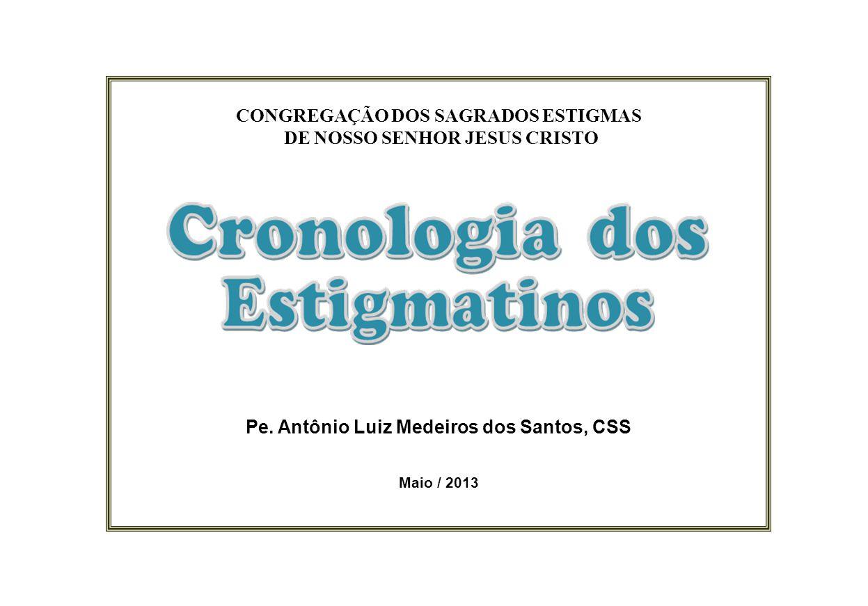 CONGREGAÇÃO DOS SAGRADOS ESTIGMAS DE NOSSO SENHOR JESUS CRISTO Pe.