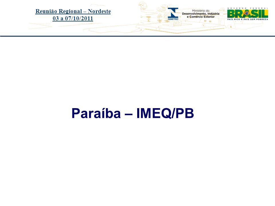 Título do evento Paraíba – IMEQ/PB Reunião Regional – Nordeste 03 a 07/10/2011