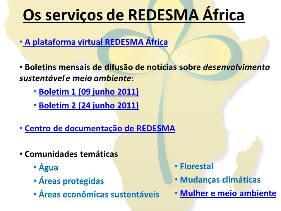 Boletins especiais (boletim extra). Outros serviços REDESMA África Revista Virtual REDESMA África.