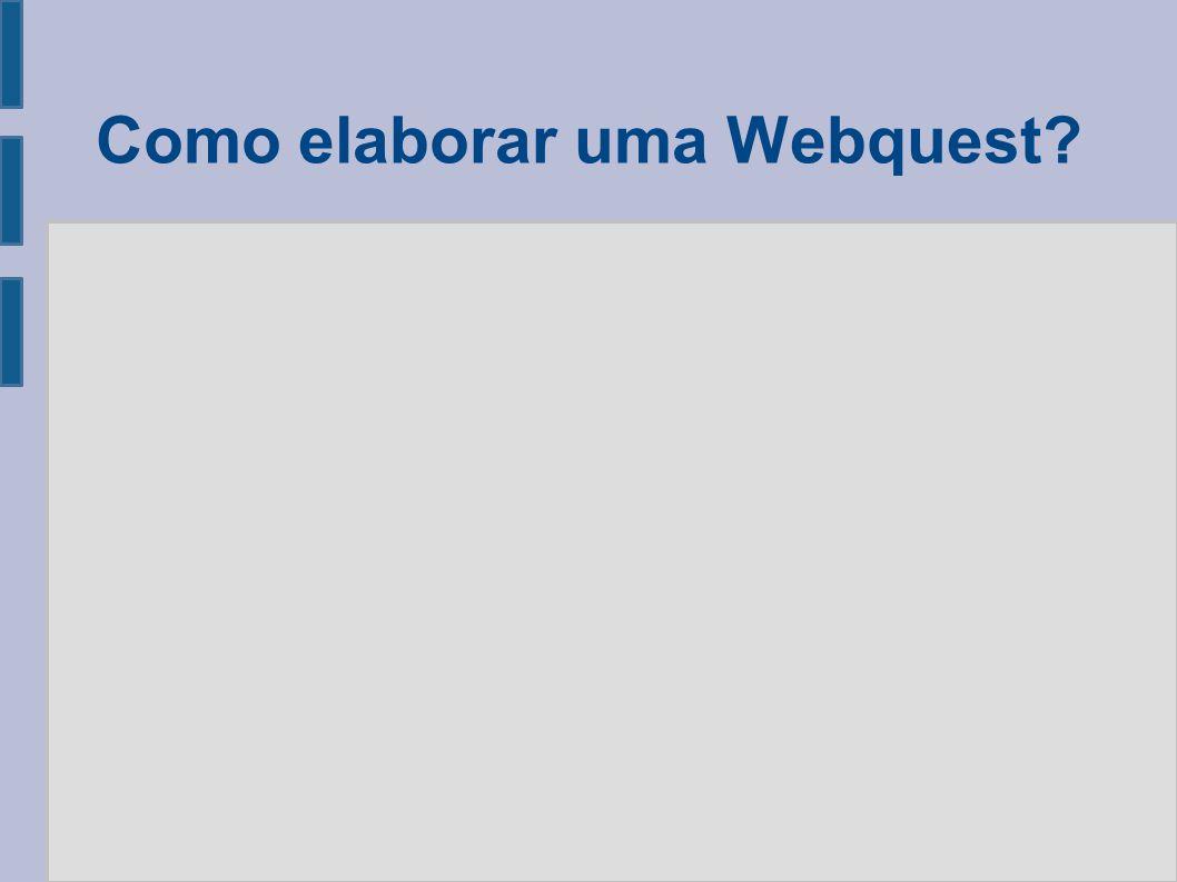 Como elaborar uma Webquest?