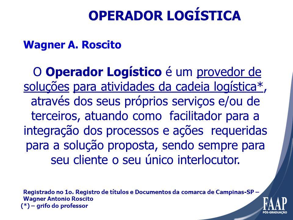 O Operador Logístico é um provedor de soluções para atividades da cadeia logística*, através dos seus próprios serviços e/ou de terceiros, atuando como facilitador para a integração dos processos e ações requeridas para a solução proposta, sendo sempre para seu cliente o seu único interlocutor.