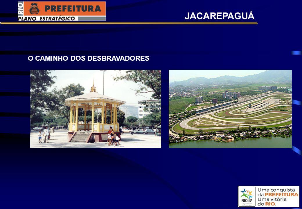 O CAMINHO DOS DESBRAVADORES JACAREPAGUÁ