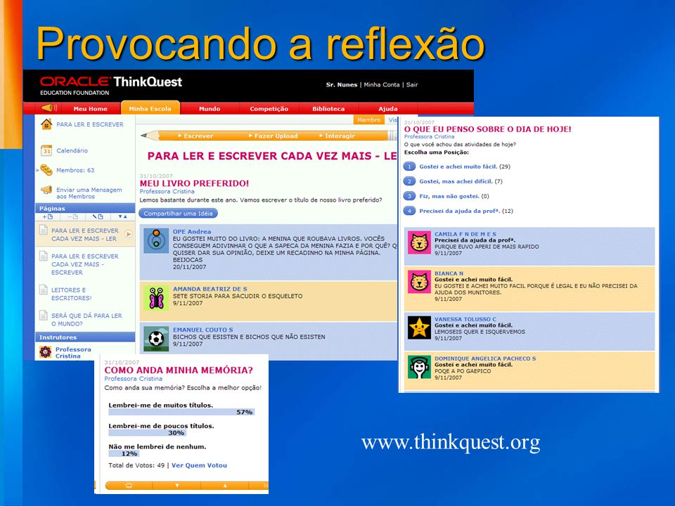 Provocando a reflexão www.thinkquest.org