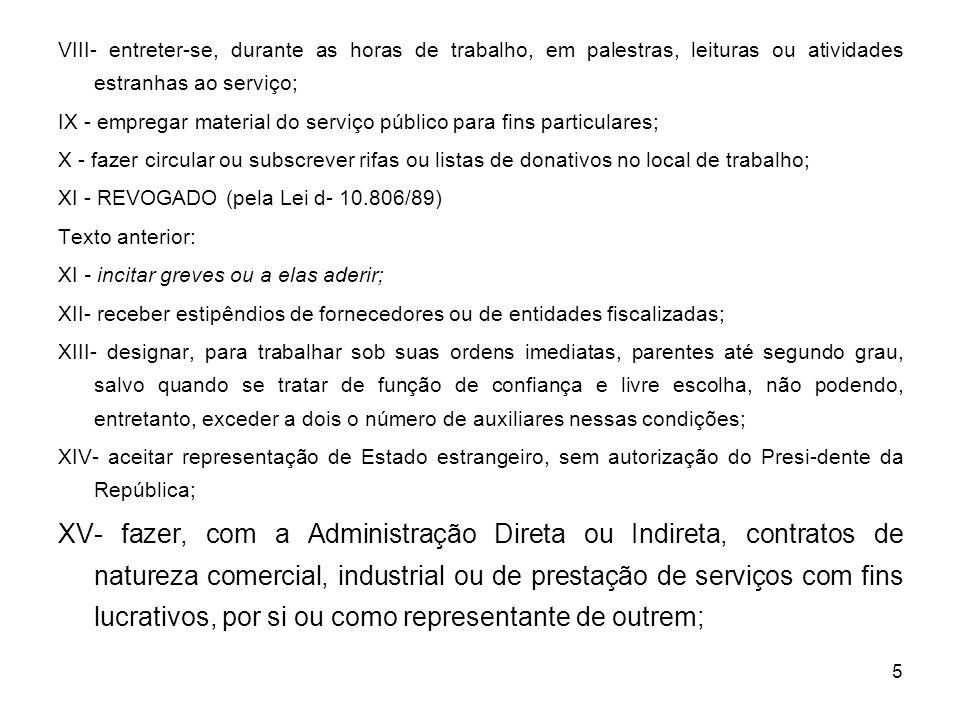 16 APLICAÇÃO DIRETA DE PENALIDADE Art.187 da Lei 8.989/79 Arts.