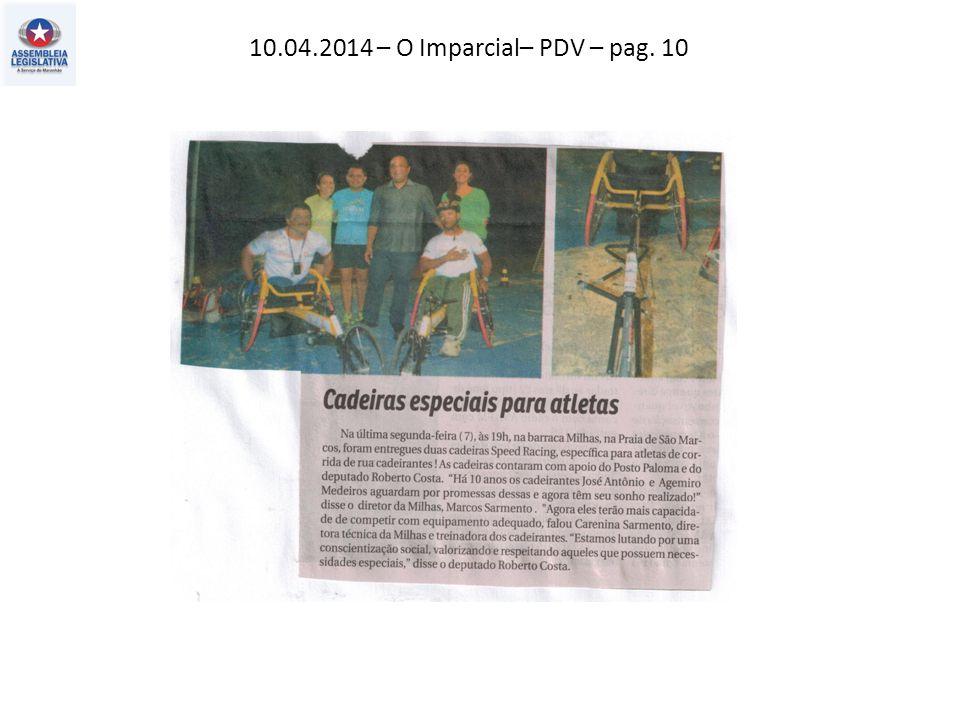 10.04.2014 – O Imparcial– PDV – pag. 10