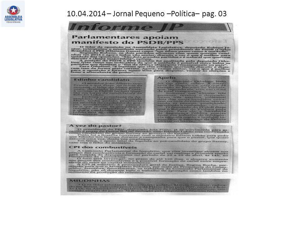 10.04.2014 – Jornal Pequeno – Atos, fatos e baratos – pag. 02