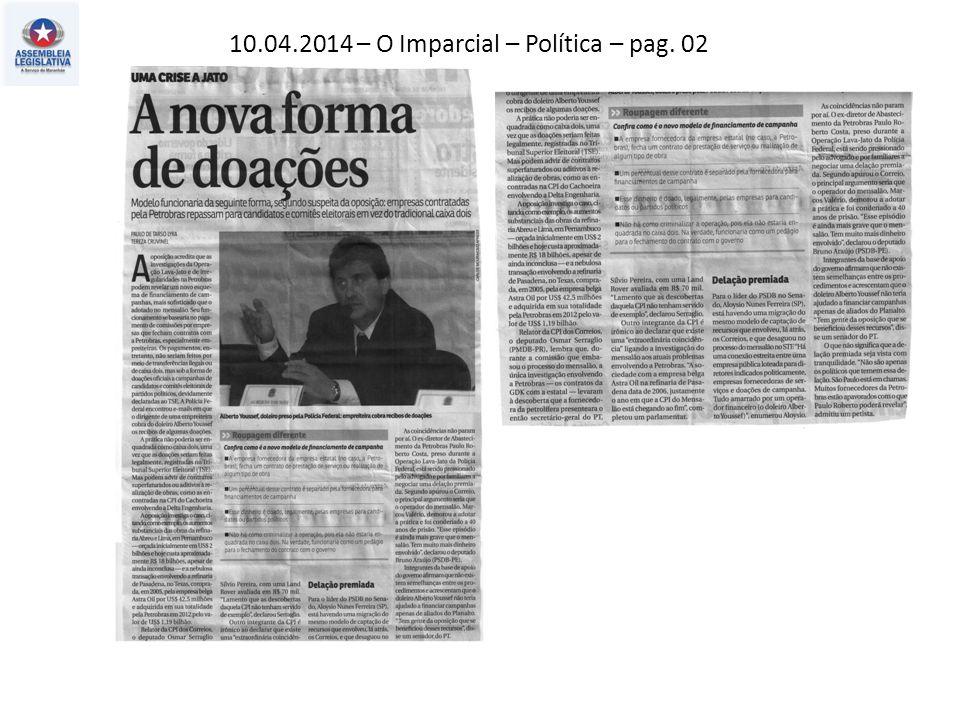 10.04.2014 – O Estado do MA– Geral – pag. 05