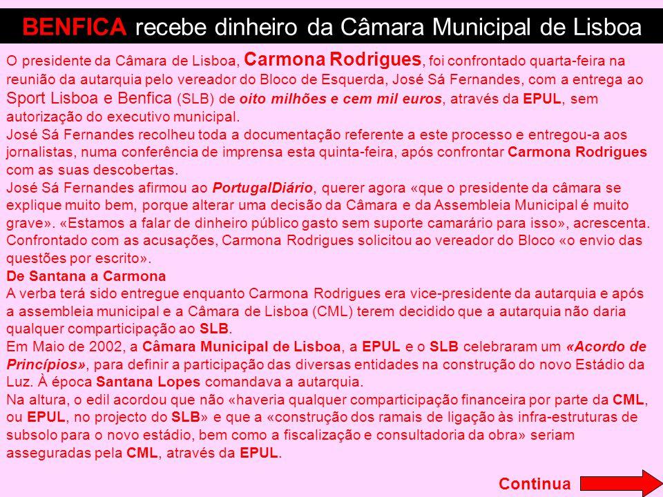 O presidente da Câmara de Lisboa, Carmona Rodrigues, foi confrontado quarta-feira na reunião da autarquia pelo vereador do Bloco de Esquerda, José Sá