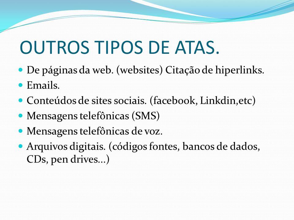 OUTROS TIPOS DE ATAS.De páginas da web. (websites) Citação de hiperlinks.