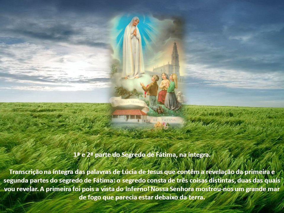 Em 1917, Nossa Senhora apareceu em Fátima - Portugal para três pastorinhos - Lúcia, Francisco e Jacinta.