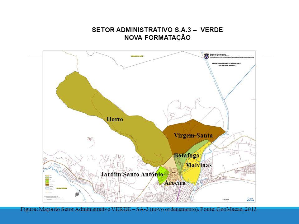 SETOR ADMINISTRATIVO S.A.3 – VERDE NOVA FORMATAÇÃO Figura: Mapa do Setor Administrativo VERDE – SA-3 (novo ordenamento).