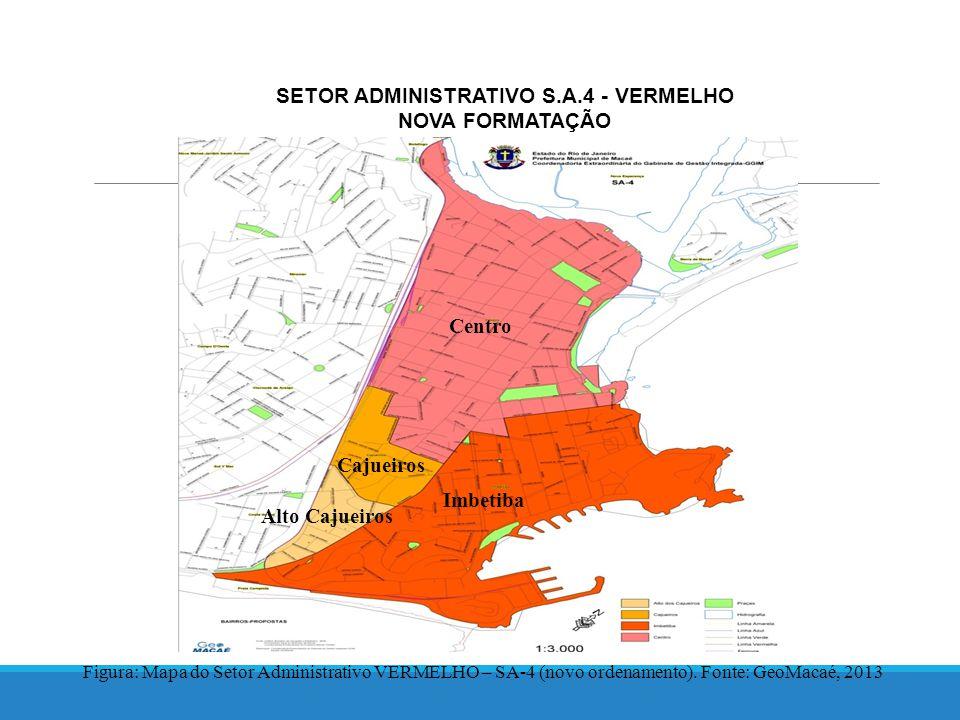 SETOR ADMINISTRATIVO S.A.4 - VERMELHO NOVA FORMATAÇÃO Figura: Mapa do Setor Administrativo VERMELHO – SA-4 (novo ordenamento).