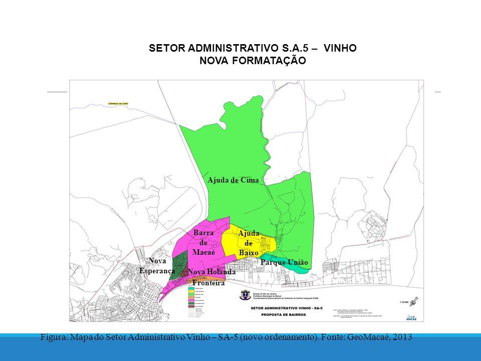 SETOR ADMINISTRATIVO S.A.5 – VINHO NOVA FORMATAÇÃO Figura: Mapa do Setor Administrativo Vinho – SA-5 (novo ordenamento).