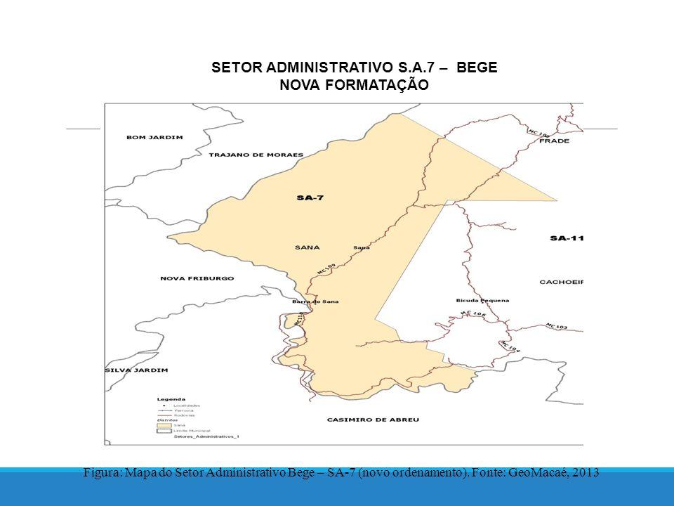 SETOR ADMINISTRATIVO S.A.7 – BEGE NOVA FORMATAÇÃO Figura: Mapa do Setor Administrativo Bege – SA-7 (novo ordenamento).