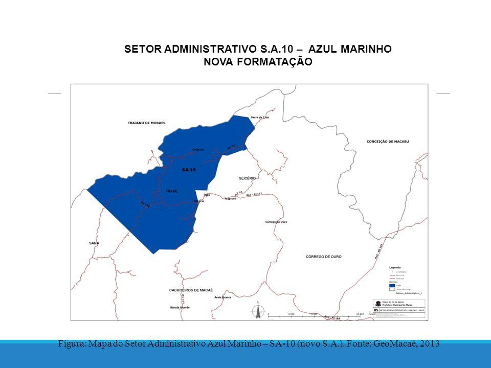 SETOR ADMINISTRATIVO S.A.10 – AZUL MARINHO NOVA FORMATAÇÃO Figura: Mapa do Setor Administrativo Azul Marinho – SA-10 (novo S.A.).