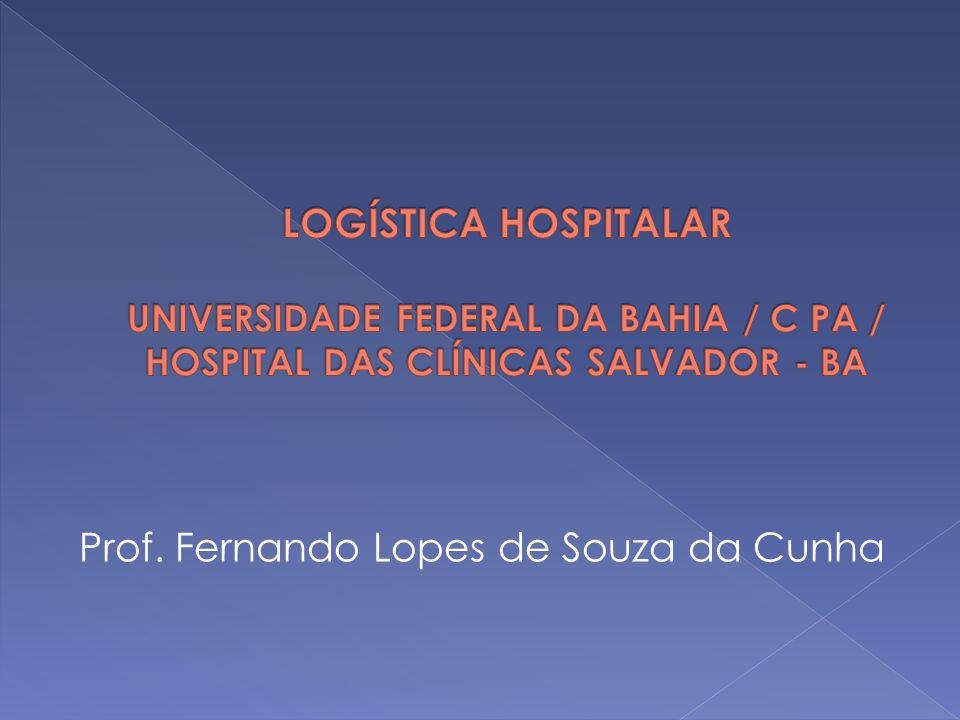 LOCALIZAÇÃO DO ALMOXARIFADO OU DEPÓSITO CONCEITO É o posicionamento do almoxarifado/depósito, ou seja, sua estrutura física no contexto do hospital ou fora dele.
