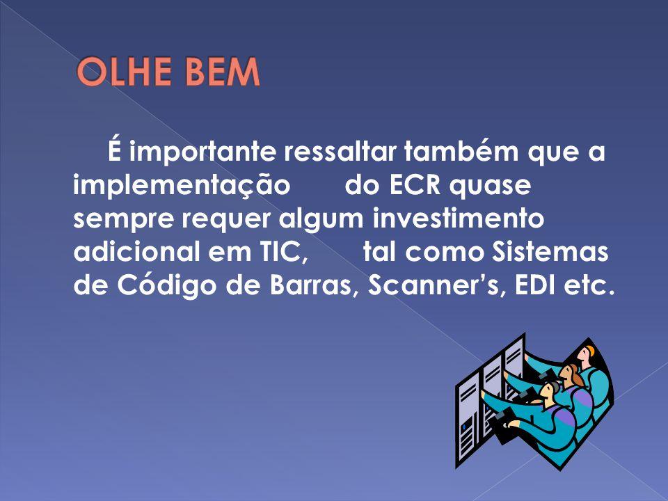 2) EFICIENT CONSUMER RESPONSE - ECR O ECR visa a um atendimento melhor das reais demandas dos clientes através de um sistema de reposição automática d