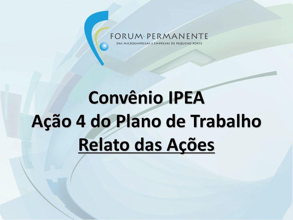Convênio IPEA Ação 4 do Plano de Trabalho Relato das Ações