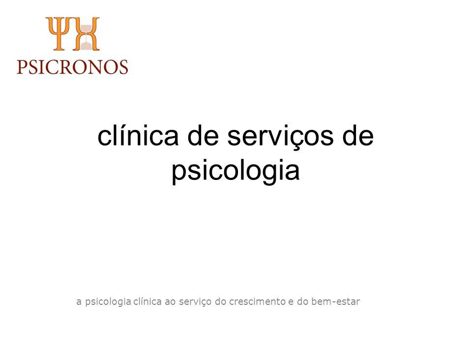 clínica de serviços de psicologia a psicologia clínica ao serviço do crescimento e do bem-estar