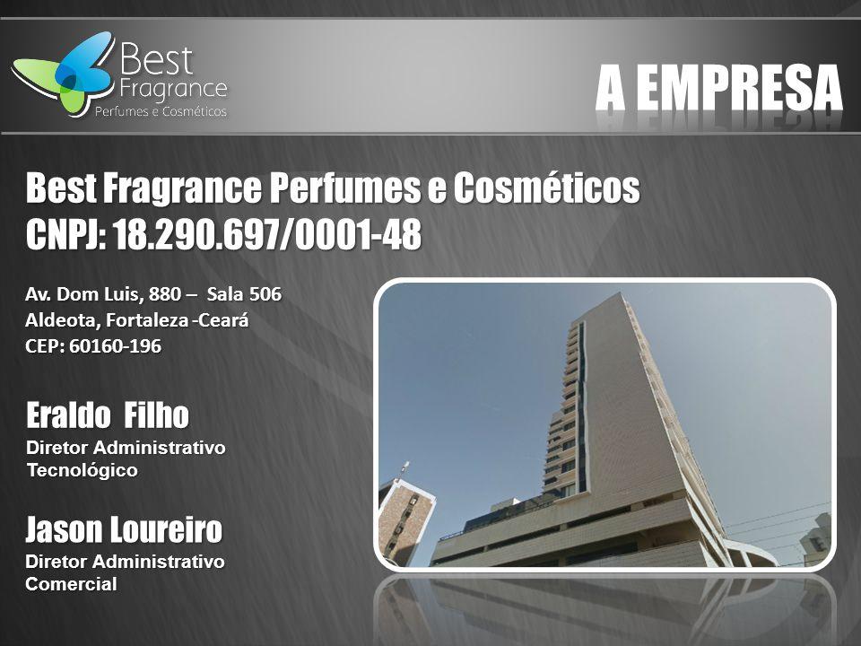Suporte Best Fragrance http://www.bestfragrance.com.brhttp://backoffice.bestfragrance.com.brsac@bestfragrance.com.br85-3484.7002