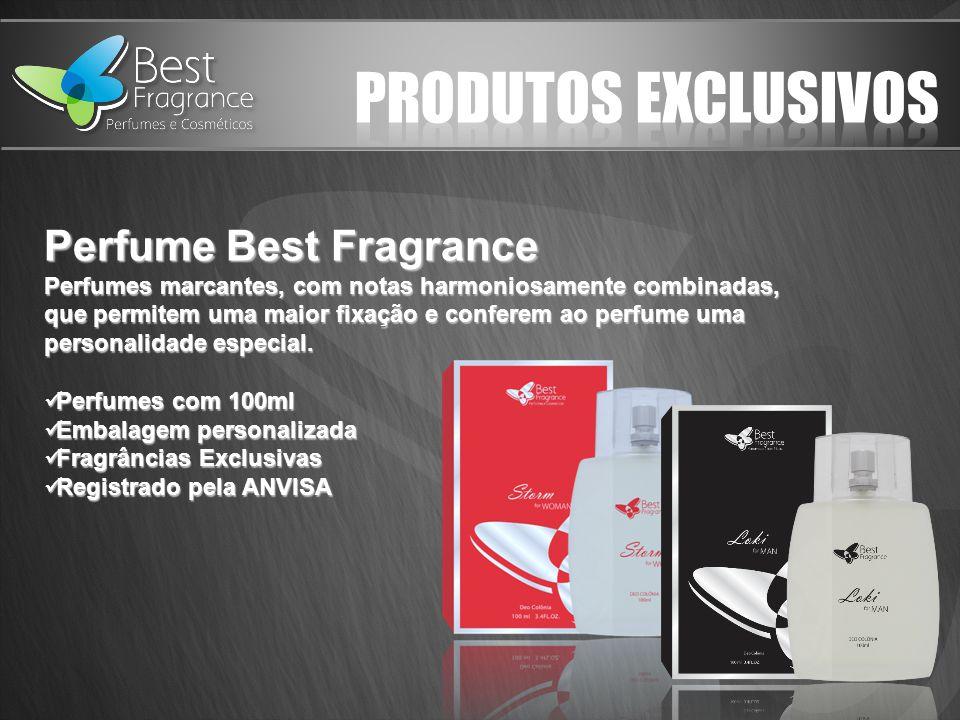 Perfume Best Fragrance Perfumes marcantes, com notas harmoniosamente combinadas, que permitem uma maior fixação e conferem ao perfume uma personalidade especial.