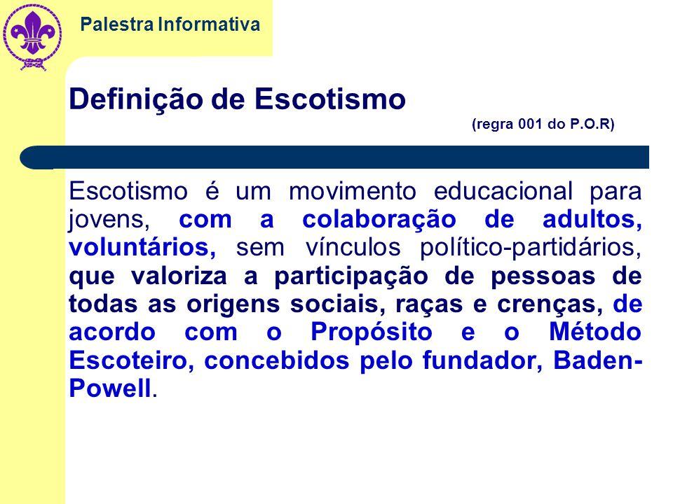 Palestra Informativa Fundamentos do Escotismo a Definição, o Propósito, os Princípios, o Método Escoteiro e o Programa Escoteiro