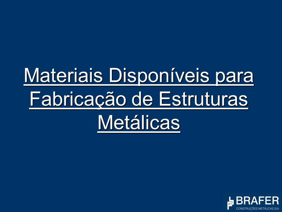 Materiais Disponíveis para Fabricação de Estruturas Metálicas
