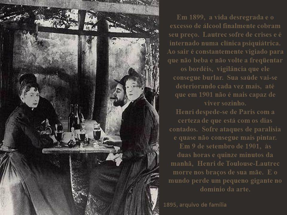 Em 1899, a vida desregrada e o excesso de álcool finalmente cobram seu preço.