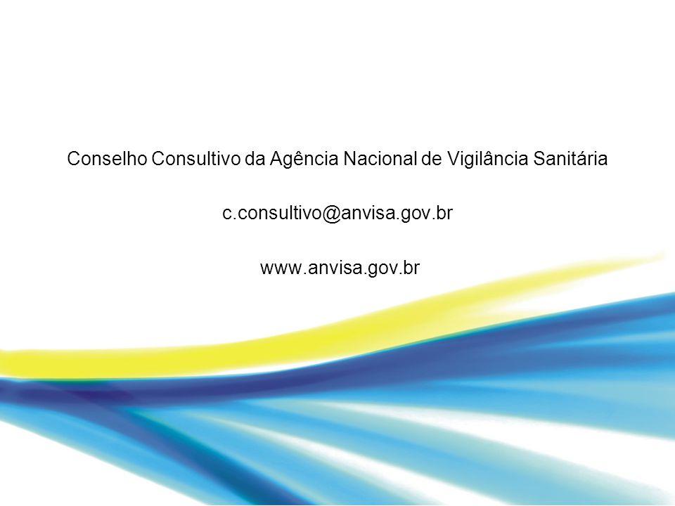 Conselho Consultivo da Agência Nacional de Vigilância Sanitária c.consultivo@anvisa.gov.br www.anvisa.gov.br