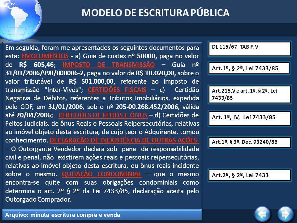 MODELO DE ESCRITURA PÚBLICA DECLARAÇÃO IMOBILIÁRIA – EMITIDA DECLARAÇÃO SOBRE OPERAÇÃO IMOBILIÁRIA - DOI conforme IN/SRF.