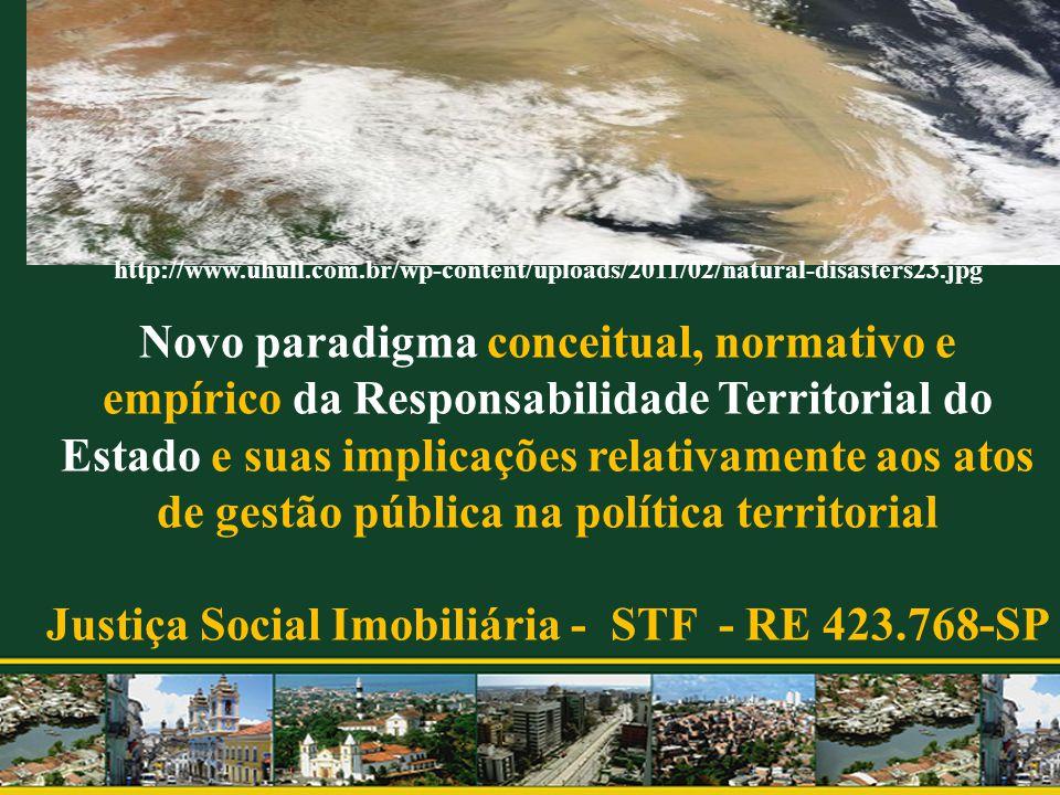 http://www.uhull.com.br/wp-content/uploads/2011/02/natural-disasters23.jpg Novo paradigma conceitual, normativo e empírico da Responsabilidade Territo