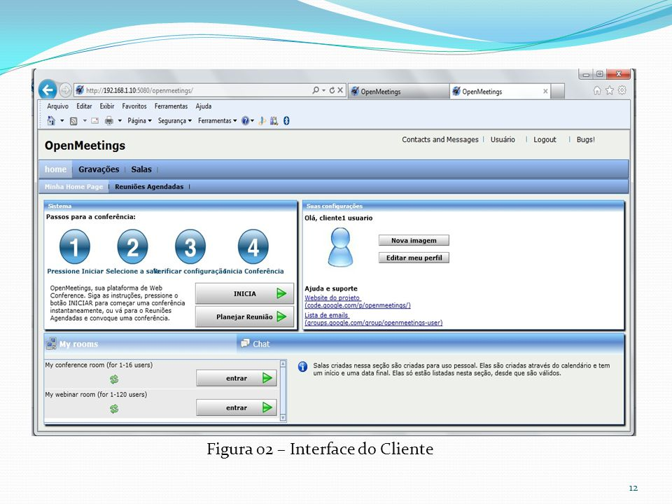 12 Figura 02 – Interface do Cliente