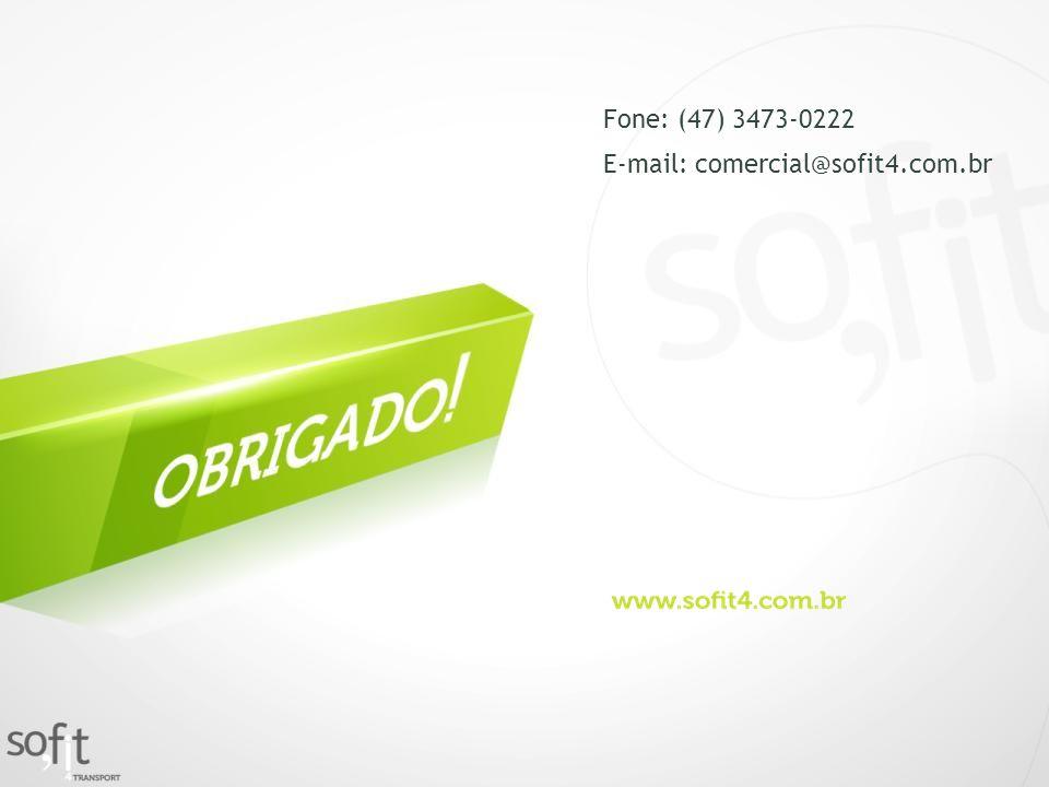 Fone: (47) 3473-0222 E-mail: comercial@sofit4.com.br
