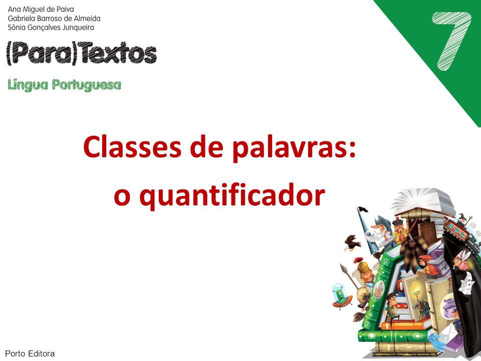 Classes de palavras: o quantificador Porto Editora
