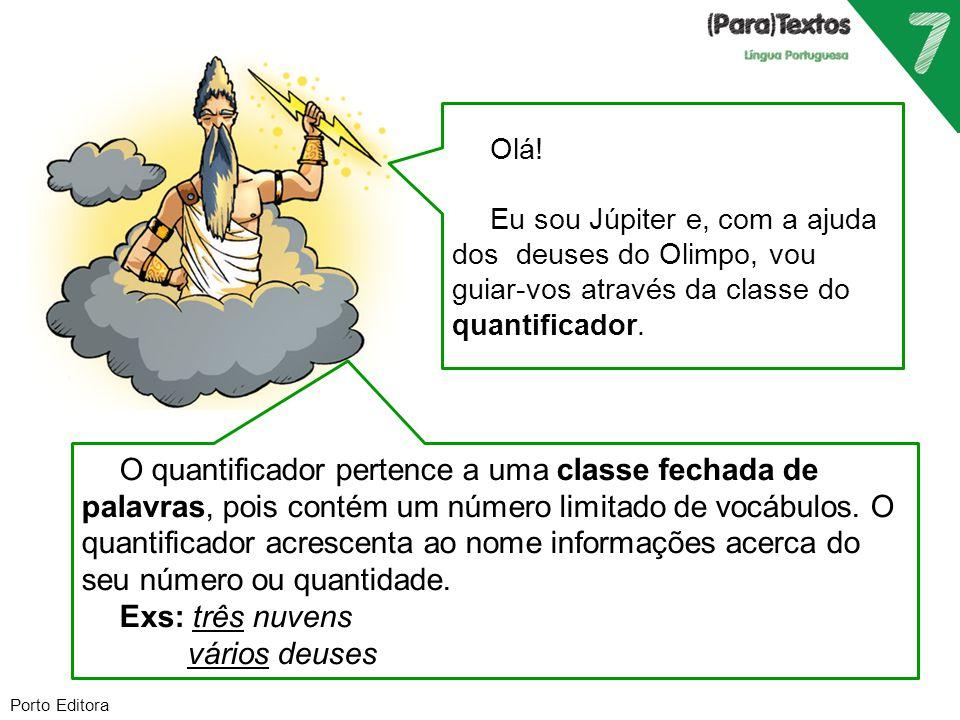 Porto Editora Apolo, deus da luz, que nos podes dizer sobre os quantificadores numerais.