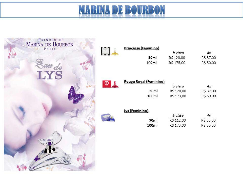 Princesse (Feminino) à vista 4x 50ml R$ 120,00 R$ 37,00 100ml R$ 175,00 R$ 50,00 Rouge Royal (Feminino) à vista 4x 50ml R$ 120,00 R$ 37,00 100ml R$ 173,00 R$ 50,00 Lys (Feminino) à vista 4x 50ml R$ 112,00 R$ 33,00 100ml R$ 173,00 R$ 50,00