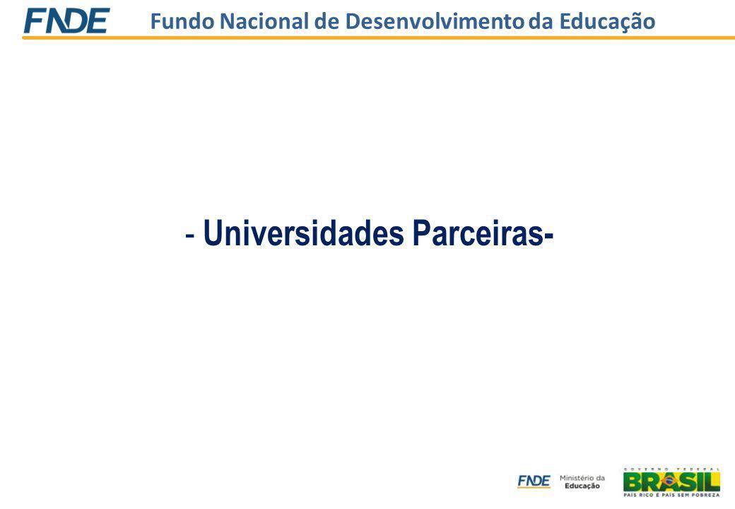 Fundo Nacional de Desenvolvimento da Educação - Universidades Parceiras-