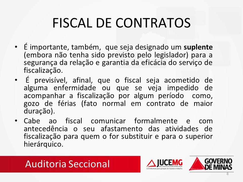 9 FISCALIZAÇÃO POR DIVERSOS FISCAIS Existem contratos que demandam fiscalização por setores diferenciados.